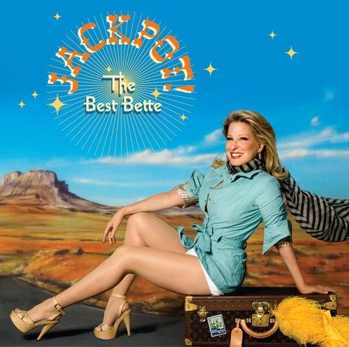 Jackpot - The Best Bette by Bette Midler