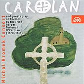 Michal Hromek Consort and Guests Play on Themes by Turlough O'Carolan by Michal Hromek Consort