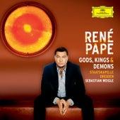 Gods, Kings & Demons (Opera Arias) by René Pape
