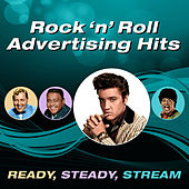 Rock 'N' Roll Advertising Greats (Ready, Steady, Stream) by Various Artists