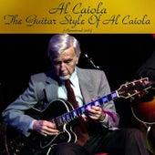 The Guitar Style of Al Caiola (Remastered 2016) by Al Caiola