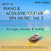 Best of Piano & Acoustic Guitar Spa Music, Vol. 3 for Yoga, Massage & Healing van Various Artists