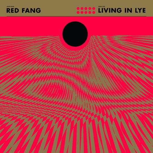 Living in Lye - Single by Red Fang