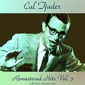 Remastered Hits Vol. 3 (All Tracks Remastered 2016) by Cal Tjader