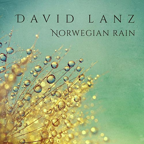 Norwegian Rain von David Lanz