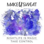 Nightlife Is Magic de Make U Sweat