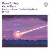 Out of Here de Benedikt Frey
