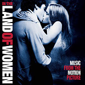 In the Land of Women (Original Motion Picture Soundtrack) de Various Artists
