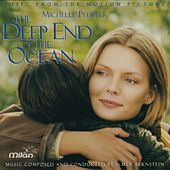 The Deep End of the Ocean (Michelle Pfeiffer's Original Motion Picture Soundtrack) by Elmer Bernstein