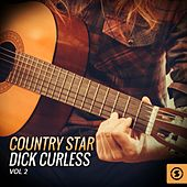 Country Star Dick Curless, Vol. 2 von Dick Curless