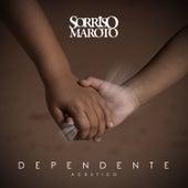 Dependente (Acústico) - Single de Sorriso Maroto