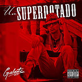 Un Superdotado by Galante