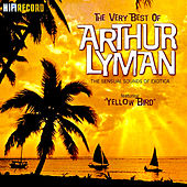 The Very Best of Arthur Lyman (The Sensual Sounds of Exotica) von Arthur Lyman
