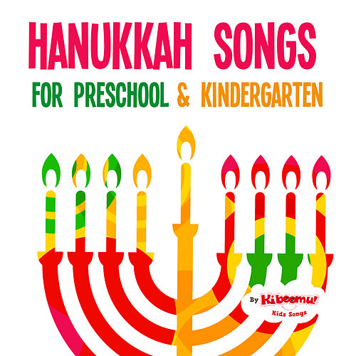 Hanukkah Songs For Preschool U0026 Kindergarten (EP) By The Kiboomers