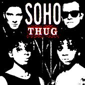 Thug [2008 Remixed Edition] de Soho