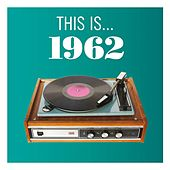 This Is... 1962 by Various Artists