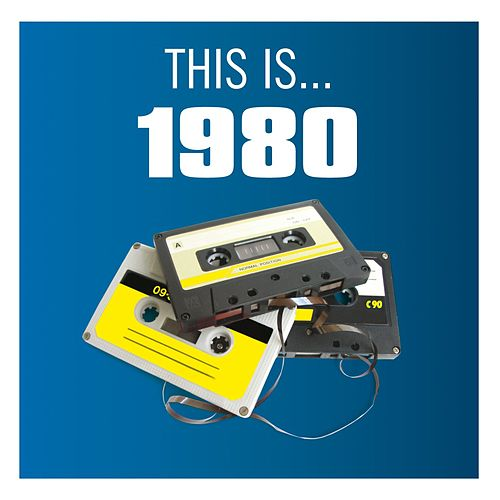 This Is... 1980 by Various Artists