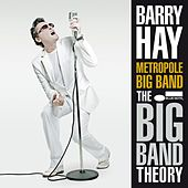 The Big Band Theory de Barry Hay