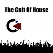 The Cult of House von Various Artists
