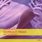Workout Traxx: Best of 2016, Vol. 1 by Various Artists