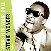 Your Life Your Call (A Legend Begins) de Stevie Wonder