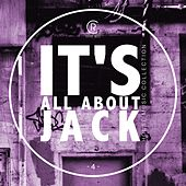 It's All About Jack, Vol. 4 - House Music Collection by Various Artists
