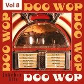 Doo Wop - Jukebox Hits, Vol. 8 de Various Artists