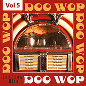 Doo Wop - Jukebox Hits, Vol. 5 de Various Artists