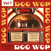 Doo Wop - Jukebox Hits, Vol. 7 by Various Artists