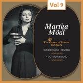 The Queen of Drama in Opera, Vol.9 von Martha Mödl