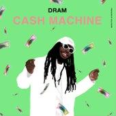 Cash Machine by D.R.A.M.