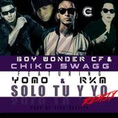 Solo Tu y Yo (Remix) [feat. Yomo & Rkm] by Chiko Swagg