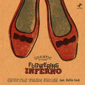 Shuffle Them Shoes de Flowering Inferno Quantic