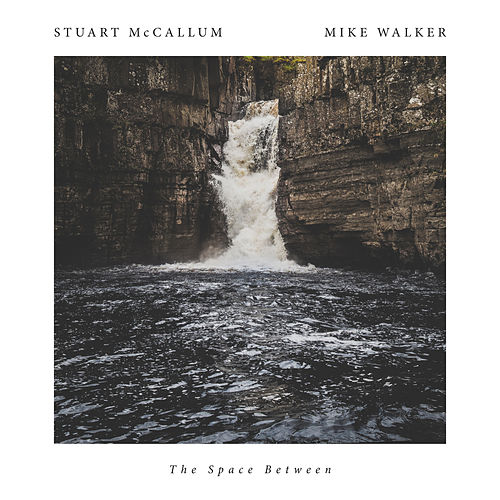 The Space Between by Stuart McCallum