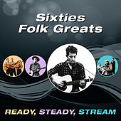 Sixties Folk Greats (Ready, Steady, Stream) de Various Artists