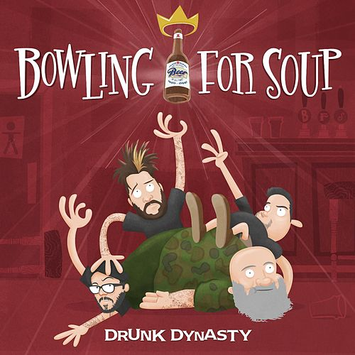 Drunk Dynasty von Bowling For Soup