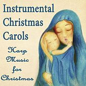 Instrumental Christmas Carols: Harp Music for Christmas by The O'Neill Brothers Group