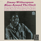Blues Around The Clock (Remastered) de Jimmy Witherspoon