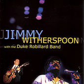 With The Duke Robillard Band de Jimmy Witherspoon