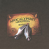 Apocalipshit by Molotov