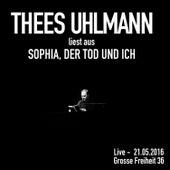 Sophia, der Tod und ich (Live - 21.05.2016, Grosse Freiheit 36) von Thees Uhlmann