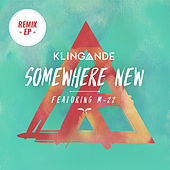 Somewhere New de Klingande