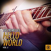 The Tremeloes, Hello World, Vol. 1 by The Tremeloes