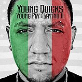 Young, Fly & Latino 2 von Young Quicks