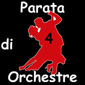 Parata di Orchestre, Vol.4 di Various Artists