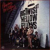 Playing For Keeps von Big Twist & the Mellow Fellows