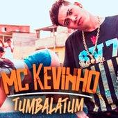 Tumbalatum de Mc Kevinho