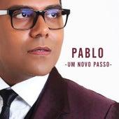Um Novo Passo de Pablo