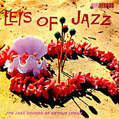 Leis of Jazz von Arthur Lyman