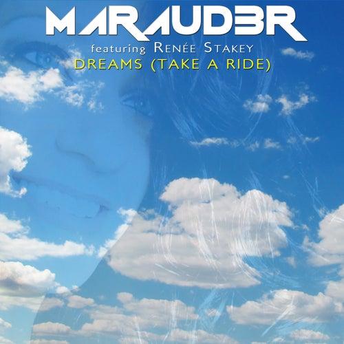 Dreams (Take a Ride) de Maraud3r